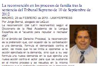 LA RECONVENCIÓN EN LOS PROCESOS DE FAMILIA TRAS LA SENTENCIA DEL TRIBUNAL SUPREMO DE 10 DE SEPTIEMBRE DE 2012.
