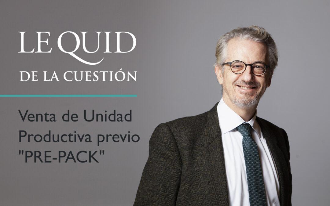 """nta de Unidad Productiva previo """"PRE-PACK"""""""